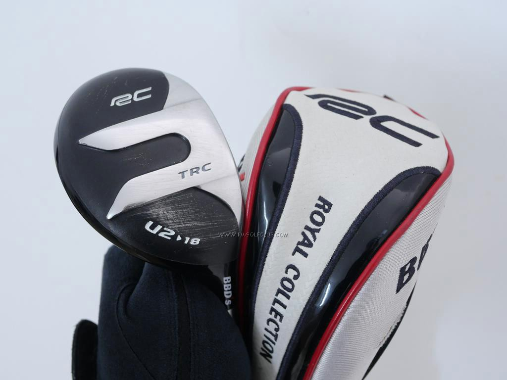 Fairway Wood : ROYAL COLLECTION : ไม้กระเทย Royal Collection BBD TRC Loft 18 Flex S