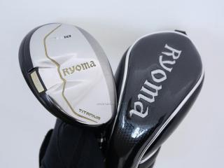 fairway_wood : ไม้กระเทย Ryoma Utility (Titanium) Loft 18 ก้าน Tour AD Ryoma U Flex R2