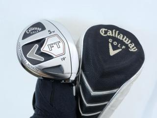 fairway_wood : หัวไม้ 5 Callaway FT Loft 19 ก้าน Fujikura FIT-ON Flex S