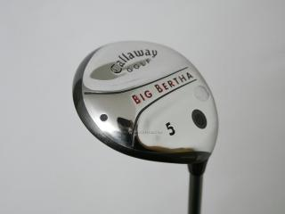 fairway_wood : หัวไม้ 5 Callaway Big Bertha Loft 18 Flex S
